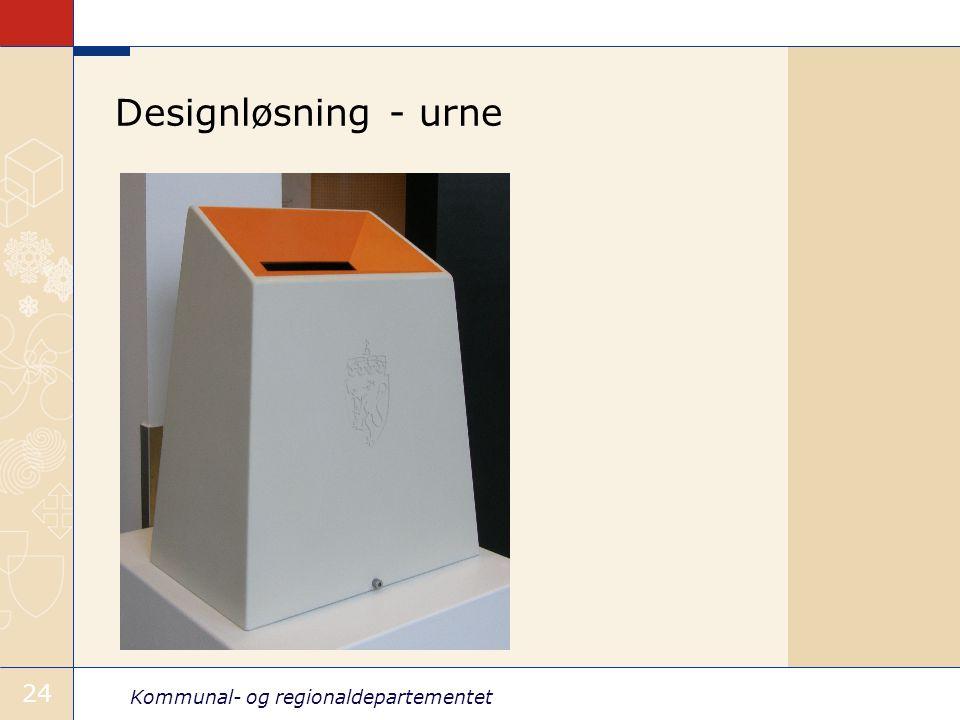 Kommunal- og regionaldepartementet 24 Designløsning - urne