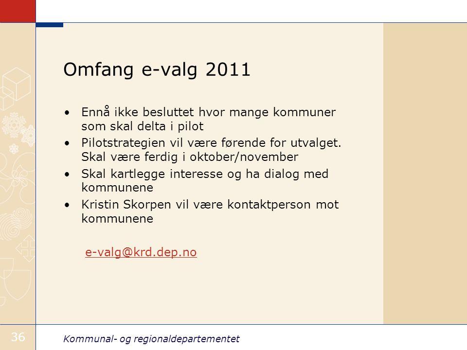 Kommunal- og regionaldepartementet 36 Omfang e-valg 2011 •Ennå ikke besluttet hvor mange kommuner som skal delta i pilot •Pilotstrategien vil være førende for utvalget.