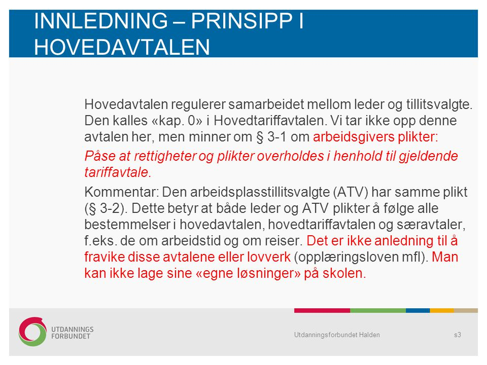 Bemannet leirskole - 2 5.1 Arbeidstid a)Arbeidsplanfestet tid: mandag kl.