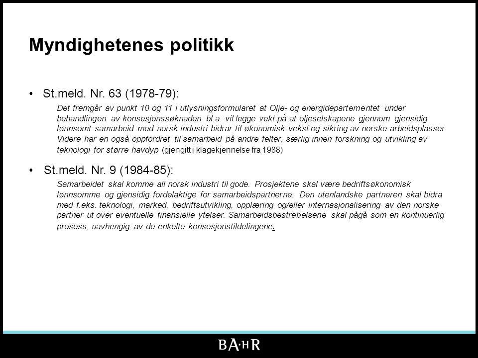 Norsk FoU •Norsk FoU •Relevans for Norge, delfinansiert gjennom offentlige programmer •Dokumentasjonskrav operatør •Utgangspunkt fradragsrett.