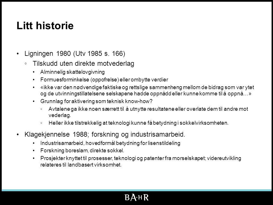 Litt historie •Ligningen 1980 (Utv 1985 s.