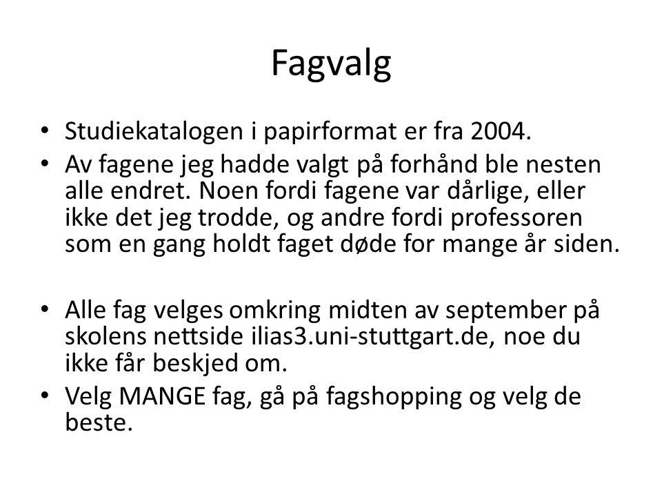 Fagvalg • Studiekatalogen i papirformat er fra 2004.