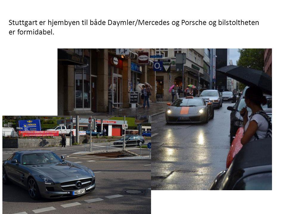 Stuttgart er hjembyen til både Daymler/Mercedes og Porsche og bilstoltheten er formidabel.