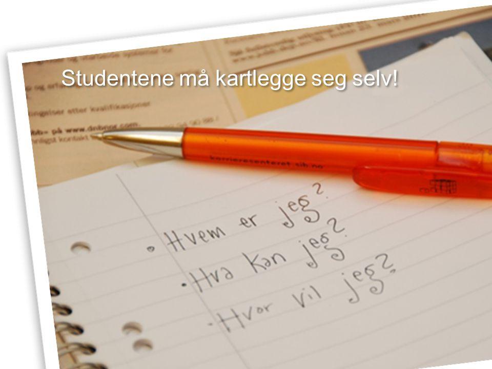 Karrieresenteret er en del av Studentsamskipnaden I Bergen Studentene må kartlegge seg selv!