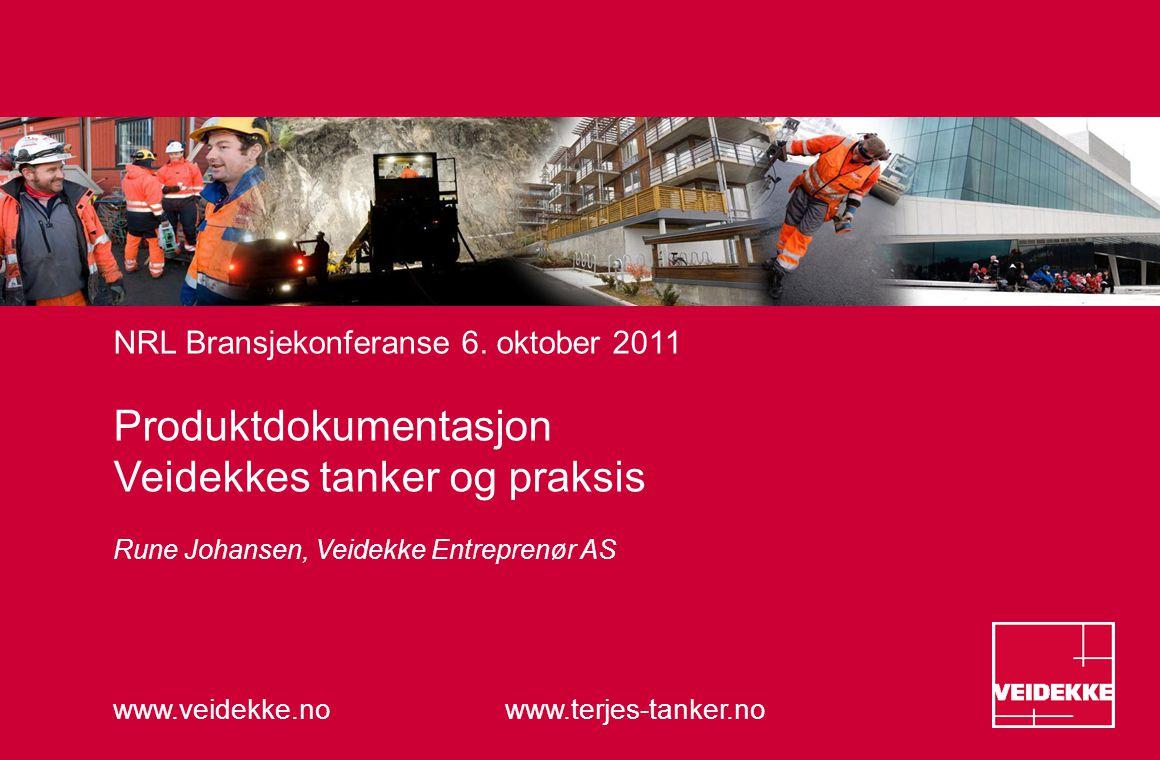 www.veidekke.no www.terjes-tanker.no NRL Bransjekonferanse 6.