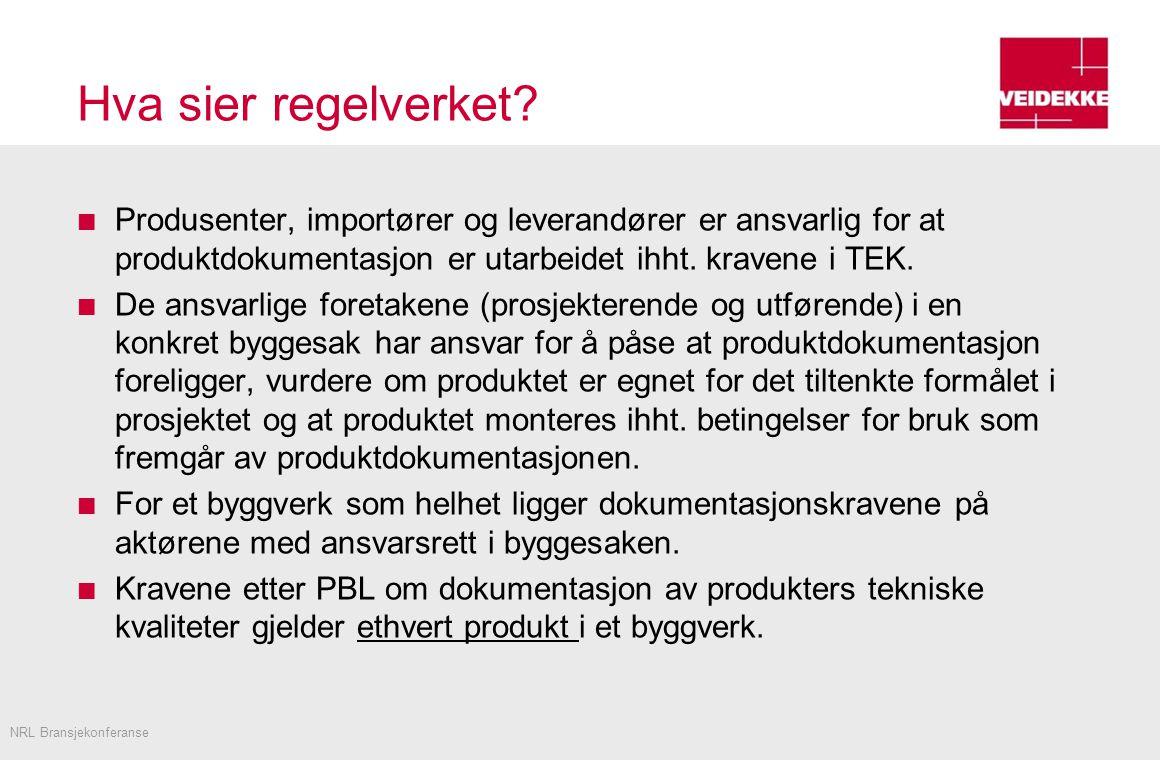 Temaer Kort om Veidekke Produktdokumentasjon – hva sier regelverket.