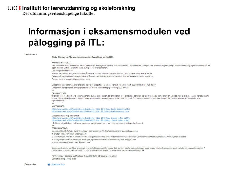 24 Informasjon i eksamensmodulen ved pålogging på ITL: