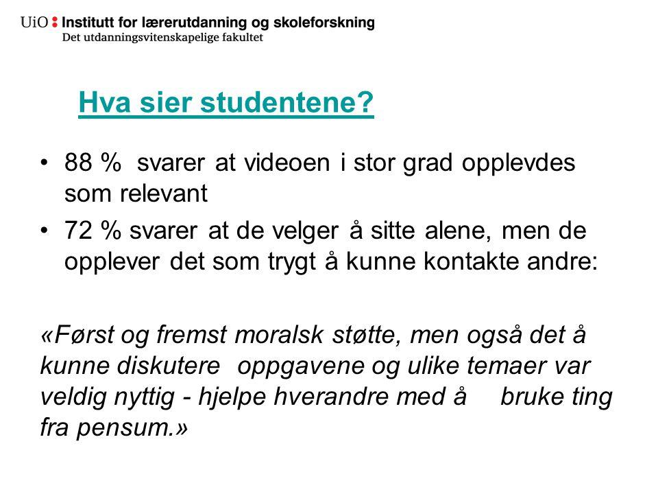 33 Hva sier studentene? •88 % svarer at videoen i stor grad opplevdes som relevant •72 % svarer at de velger å sitte alene, men de opplever det som tr