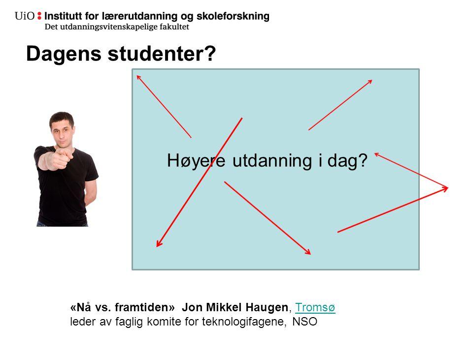 8 Høyere utdanning i dag? Dagens studenter? «Nå vs. framtiden» Jon Mikkel Haugen, TromsøTromsø leder av faglig komite for teknologifagene, NSO