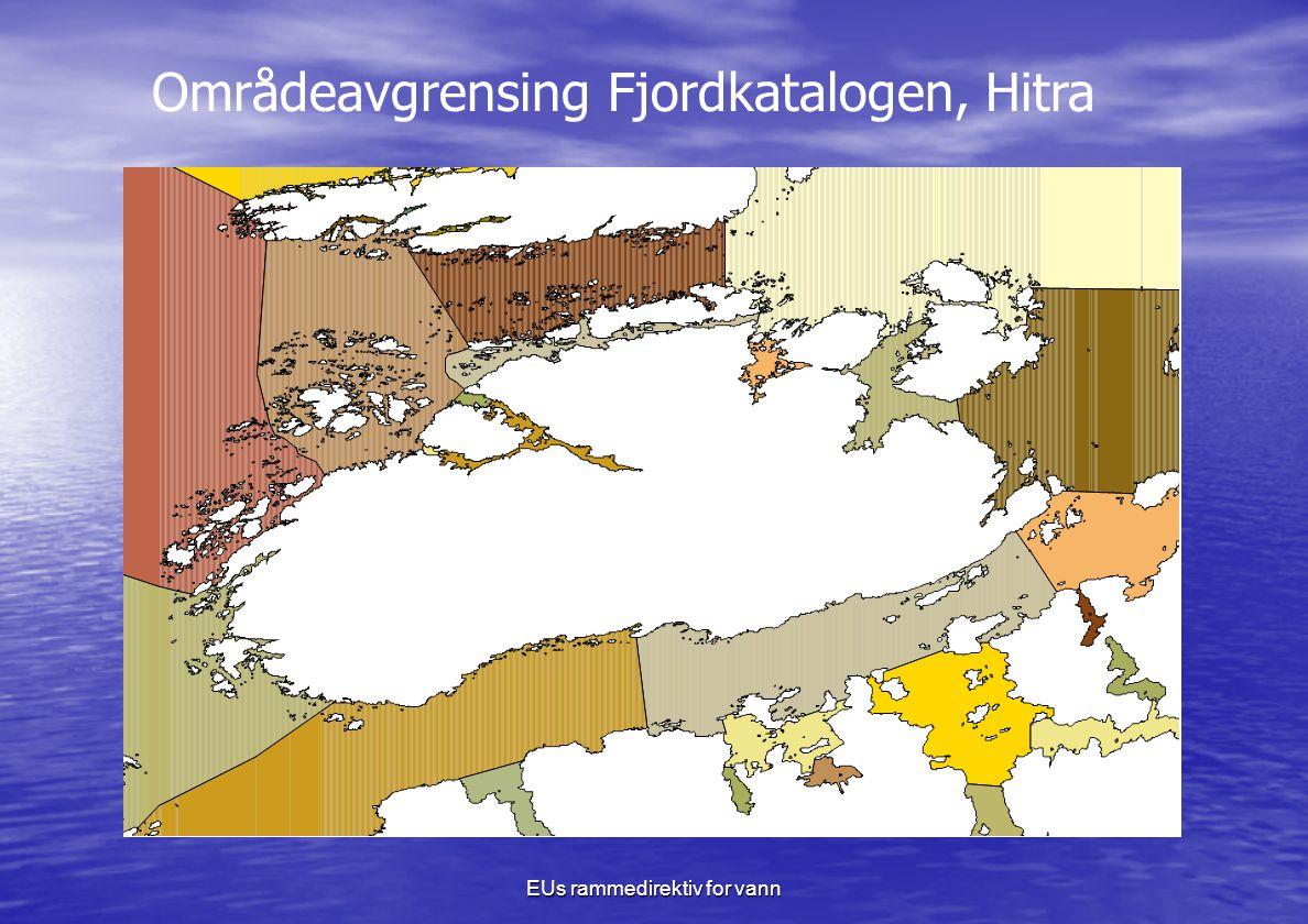 EUs rammedirektiv for vann Områdeavgrensing Fjordkatalogen, Hitra