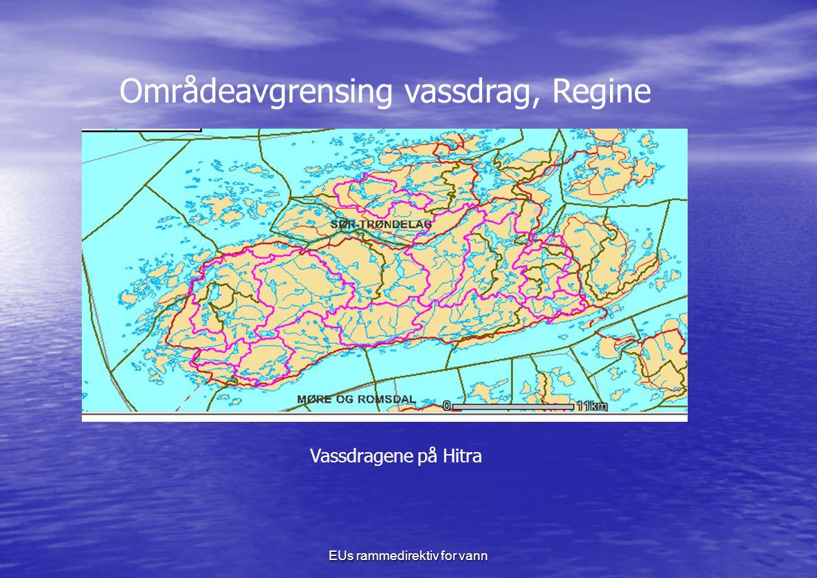 EUs rammedirektiv for vann Områdeavgrensing vassdrag, Regine Vassdragene på Hitra