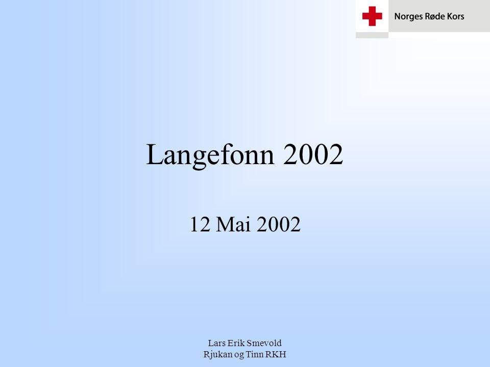 Lars Erik Smevold Rjukan og Tinn RKH Langefonn 2002 12 Mai 2002
