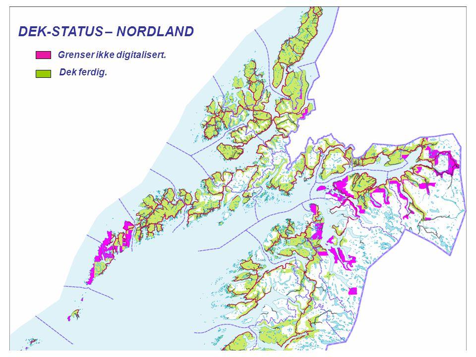 DEK-STATUS – NORDLAND Grenser ikke digitalisert. Dek ferdig.