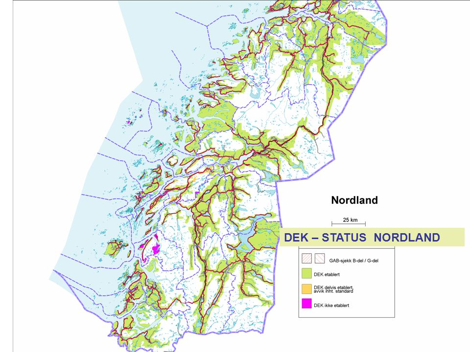 DEK-STATUS – NORDLAND Grenser ikke digitalisert. Dek ferdig. DEK – STATUS NORDLAND