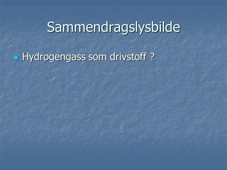 Sammendragslysbilde  Hydrogengass som drivstoff?