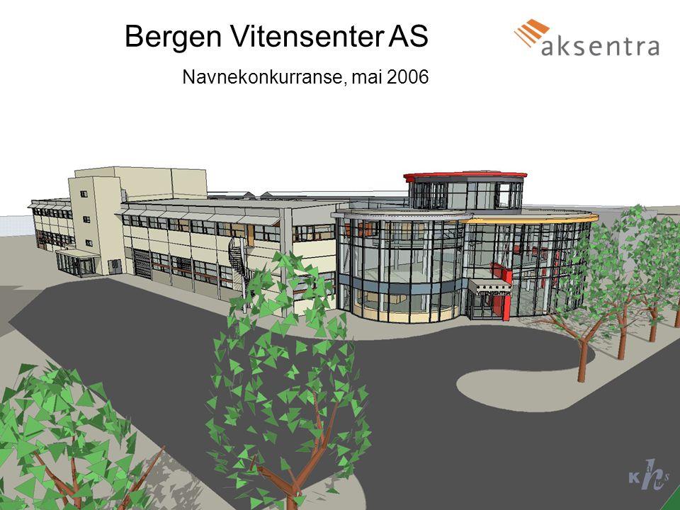 Bergen Vitensenter AS1 Navnekonkurranse, mai 2006