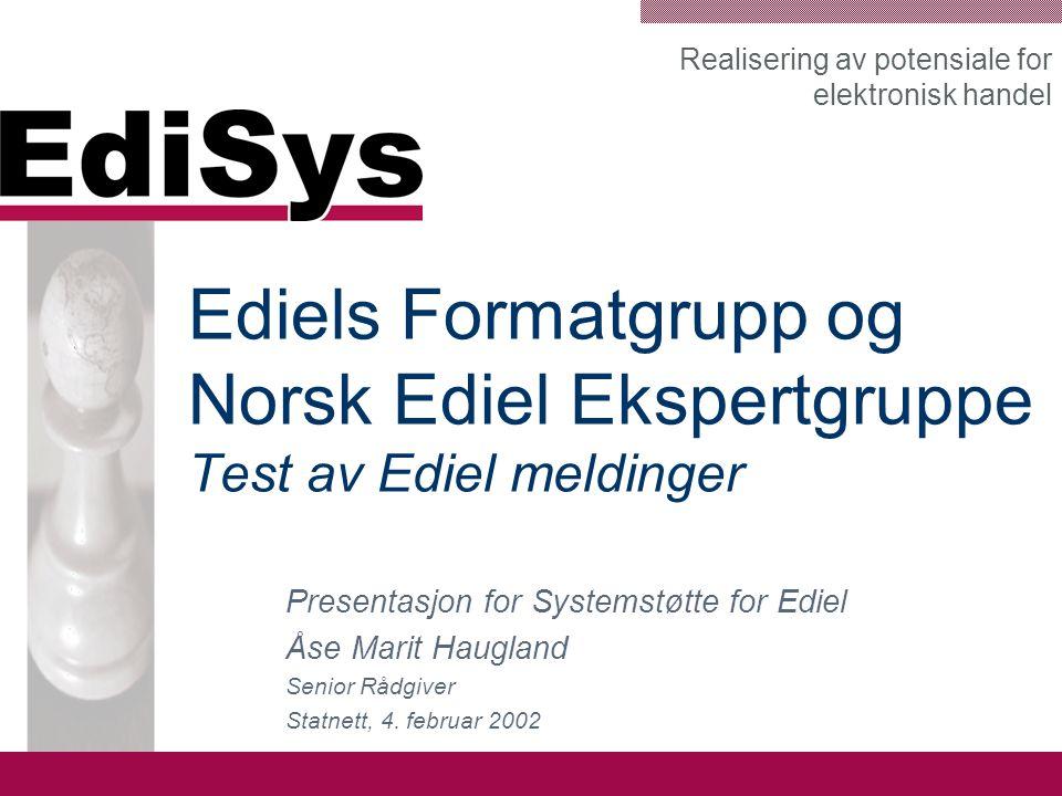 www.edisys.no Innhold –Synspunkter rundt testing –Krav til testsystem –Godkjenningsverktøy –Verktøy for videreutvikling