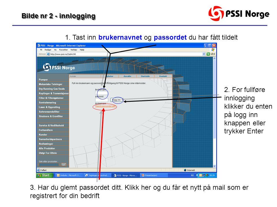 Logget inn eller glemt passord.1. Slik ser siden ut når du er logget inn 2.