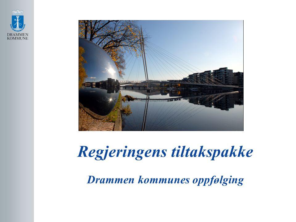 Regjeringens tiltakspakke Drammen kommunes oppfølging