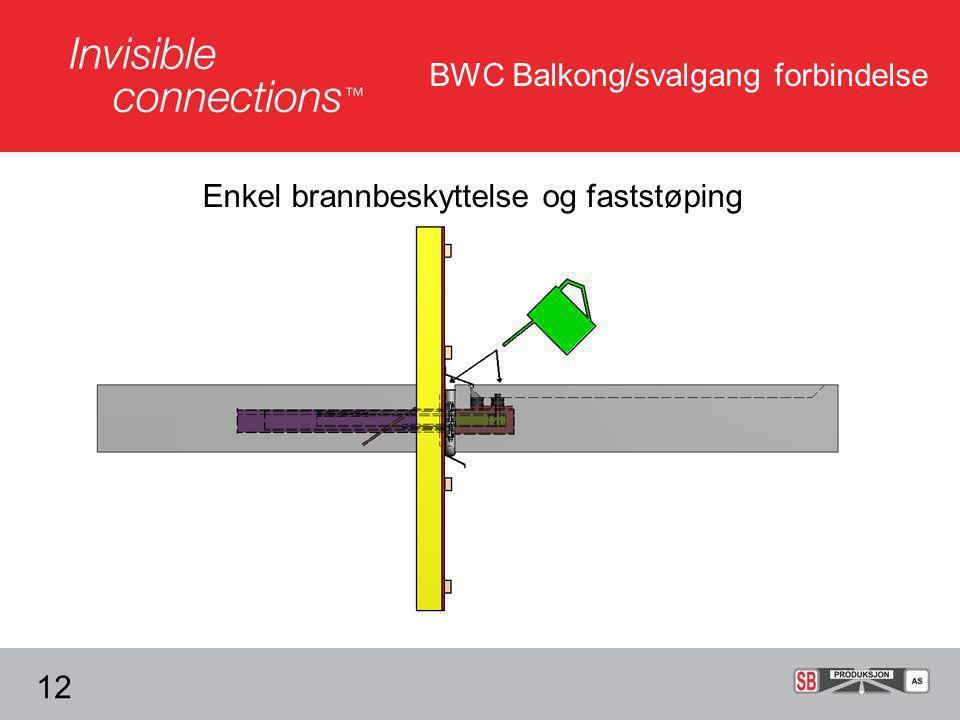 BWC Balkong/svalgang forbindelse Enkel brannbeskyttelse og faststøping 12