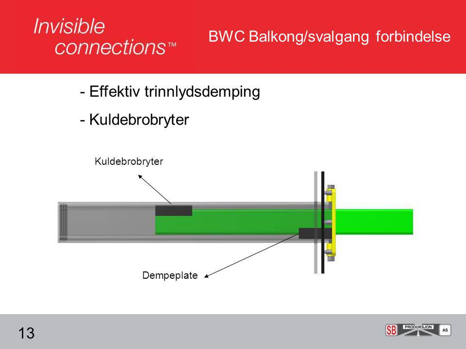 BWC Balkong/svalgang forbindelse - Effektiv trinnlydsdemping - Kuldebrobryter Dempeplate Kuldebrobryter 13