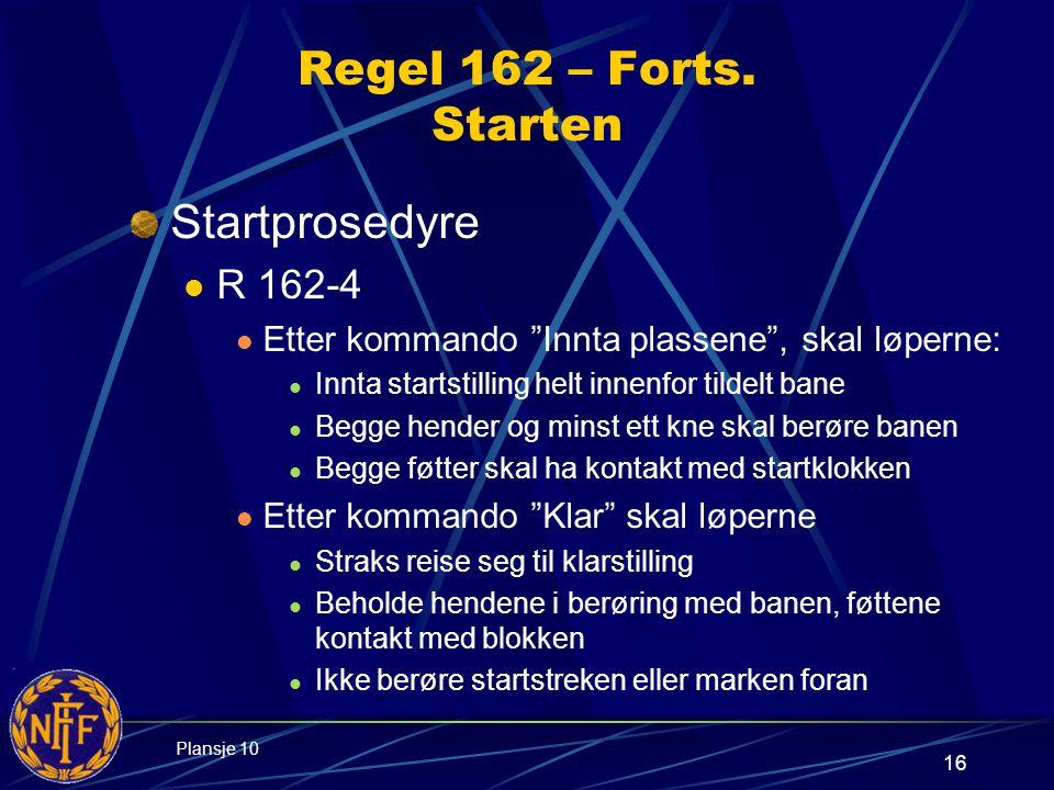 16 Regel 162 – Forts.