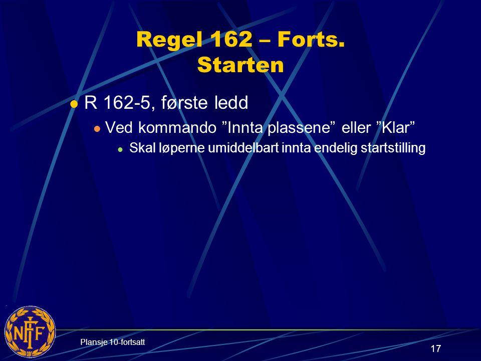 17 Regel 162 – Forts.