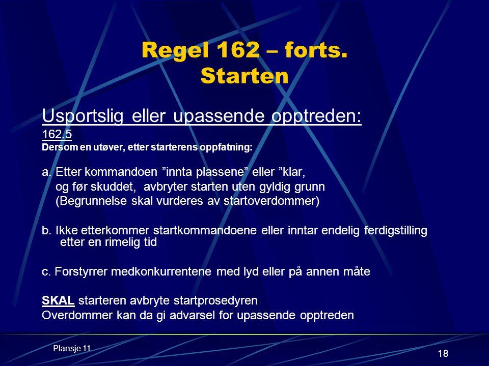18 Regel 162 – forts.