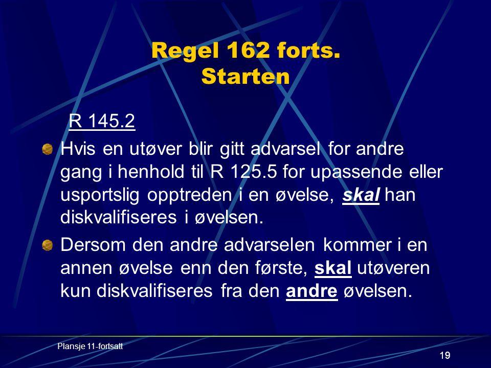 19 Regel 162 forts.