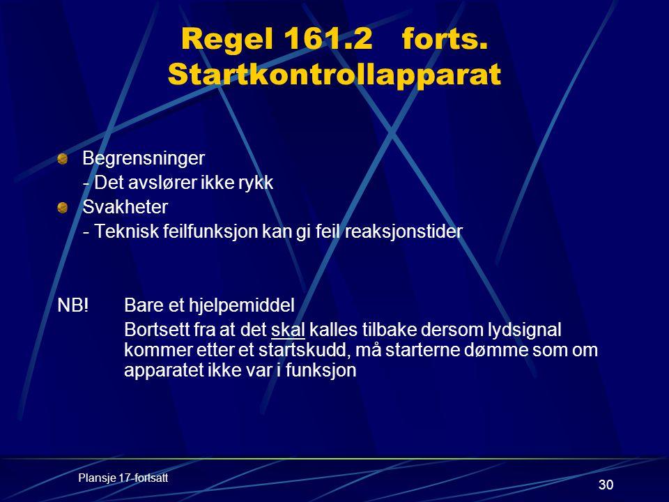 30 Regel 161.2 forts.