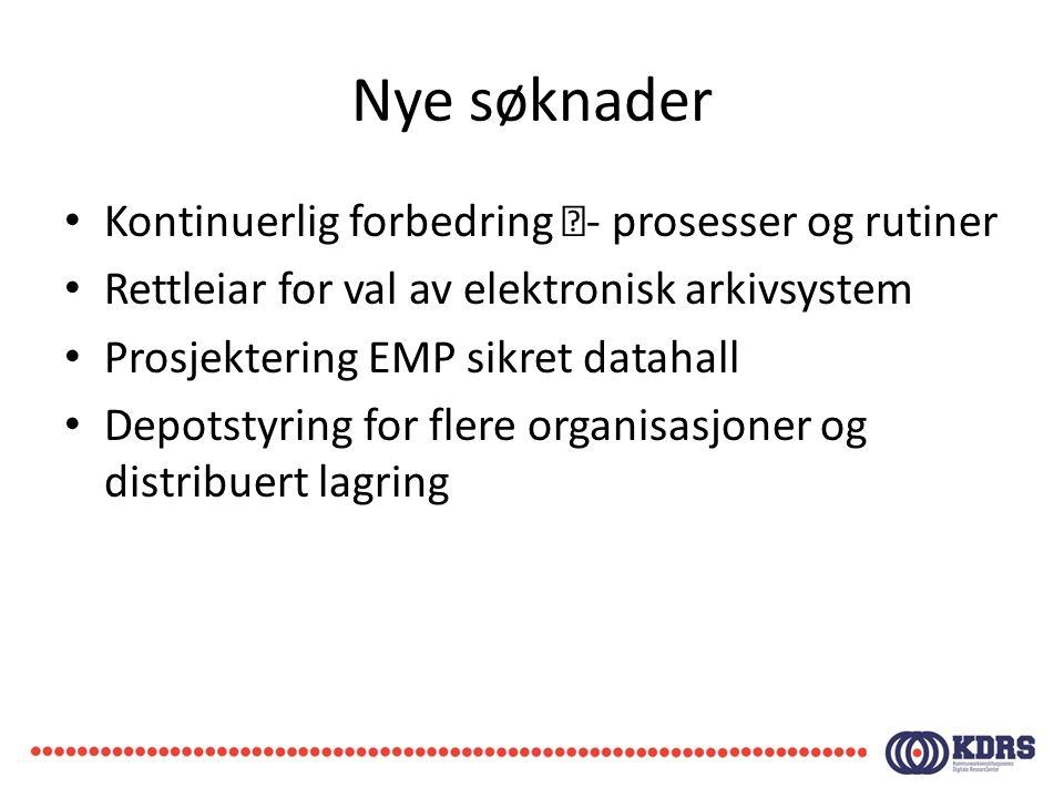 Nye søknader • Kontinuerlig forbedring - prosesser og rutiner • Rettleiar for val av elektronisk arkivsystem • Prosjektering EMP sikret datahall • De