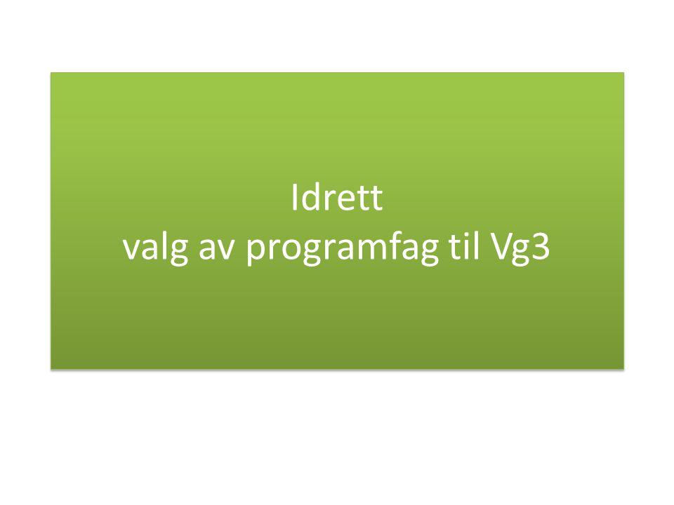 Idrett valg av programfag til Vg3