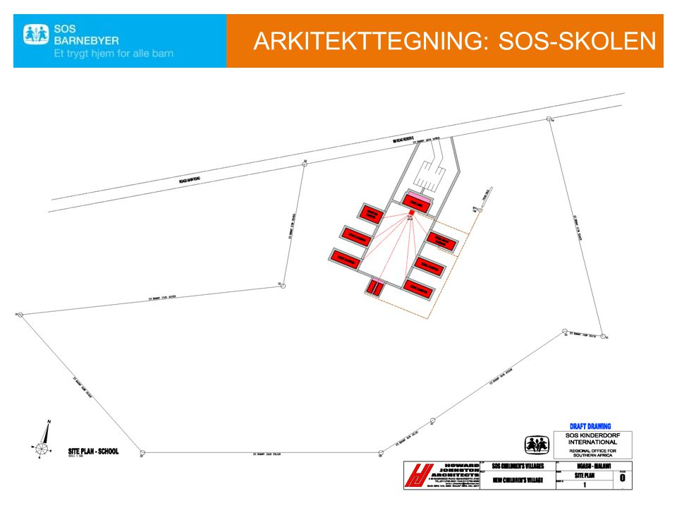 ARKITEKTTEGNING: SOS-SKOLEN
