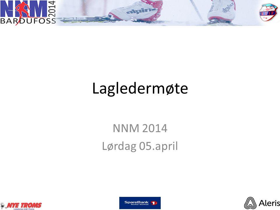 Lagledermøte NNM 2014 Lørdag 05.april