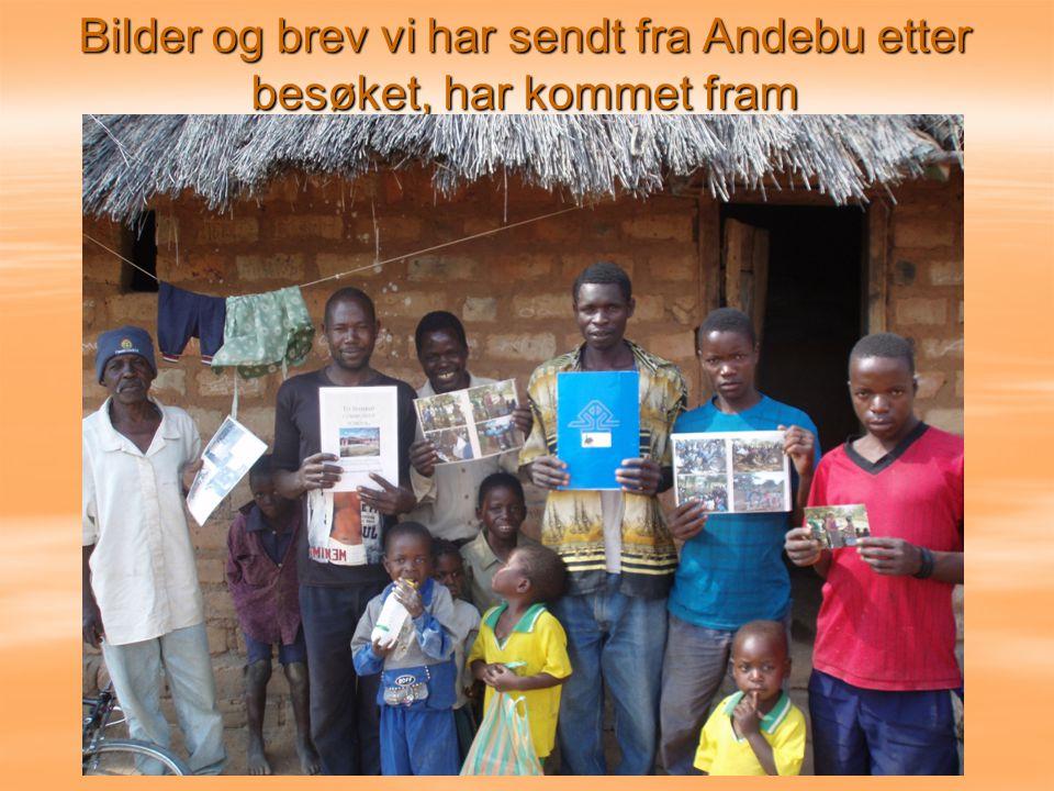 Bilder og brev vi har sendt fra Andebu etter besøket, har kommet fram