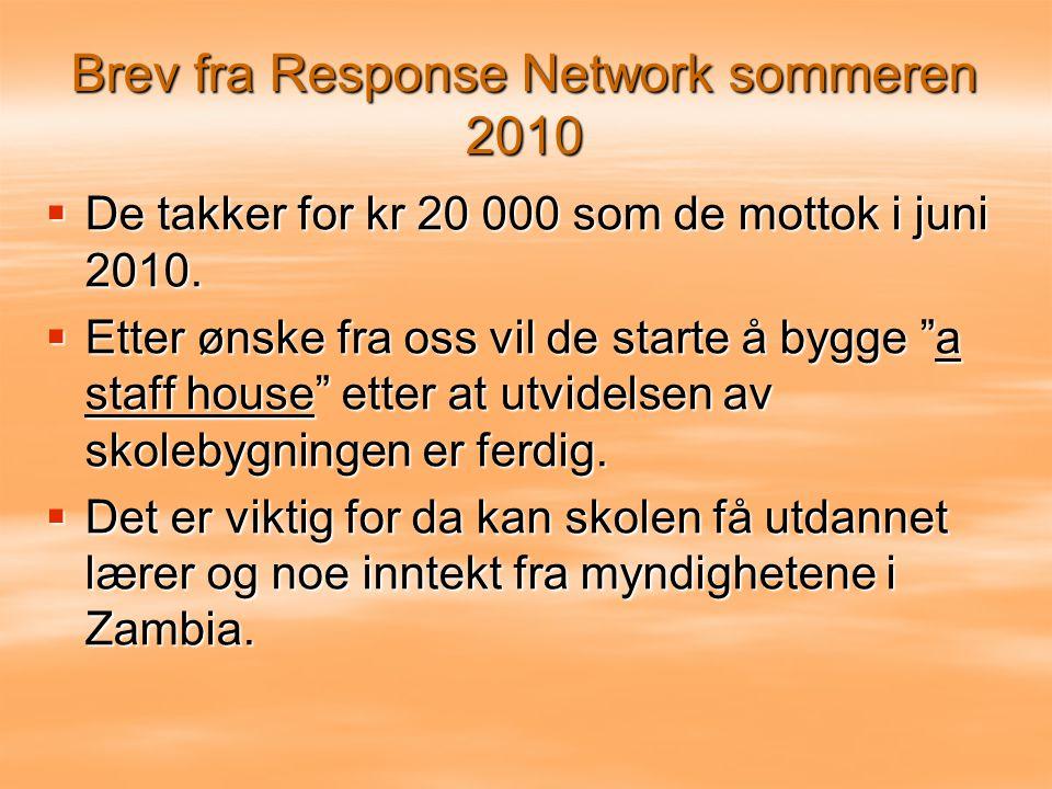 Brev fra Response Network sommeren 2010  De takker for kr 20 000 som de mottok i juni 2010.