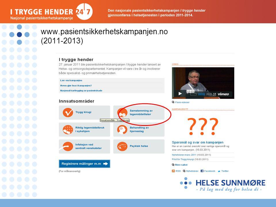 www.pasientsikkerhetskampanjen.no (2011-2013)