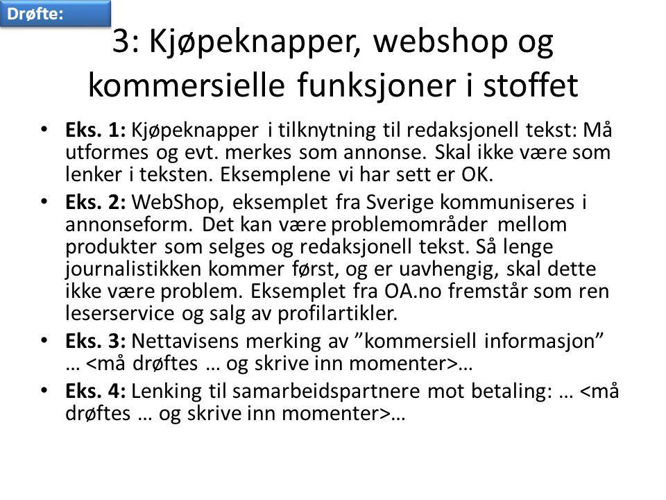 3: Kjøpeknapper, webshop og kommersielle funksjoner i stoffet • Eks.
