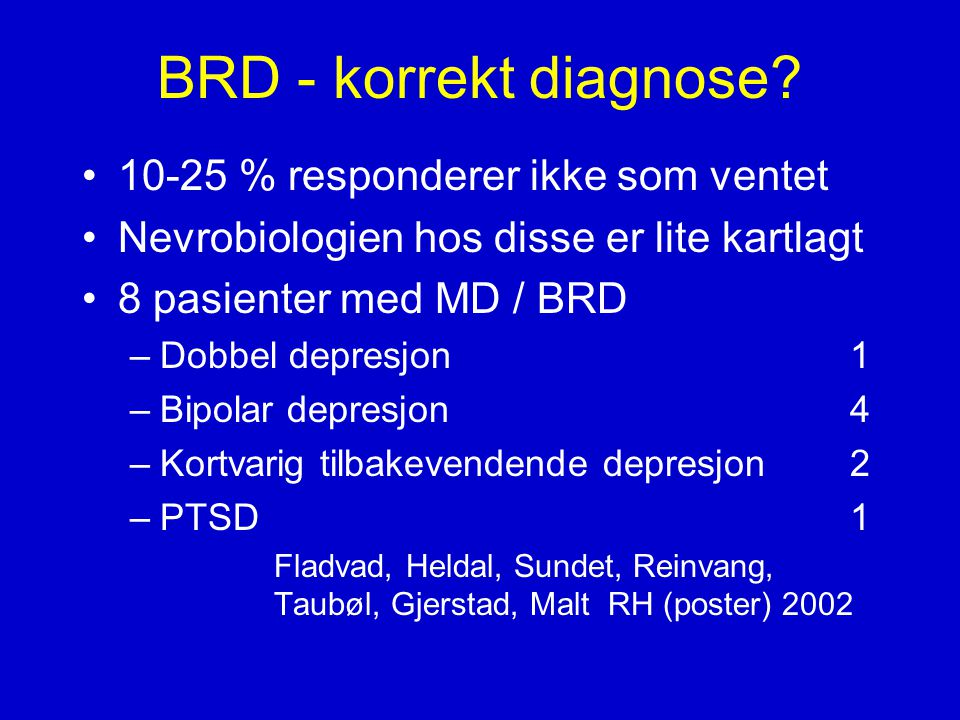 BRD - korrekt diagnose.
