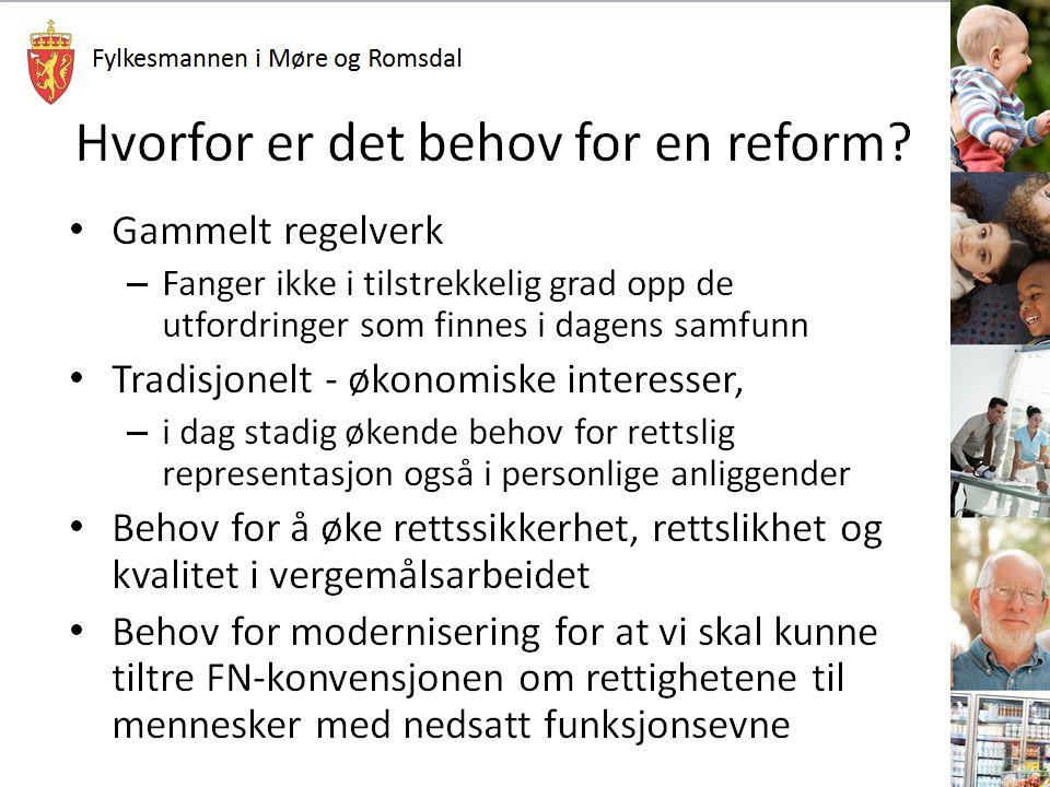 Fylkesmannen i Møre og Romsdal Hvorfor er det behov for en reform.