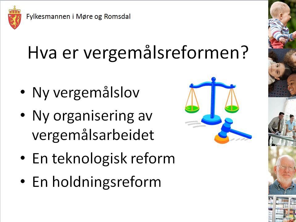 Fylkesmannen i Møre og Romsdal Hva er vergemålsreformen.