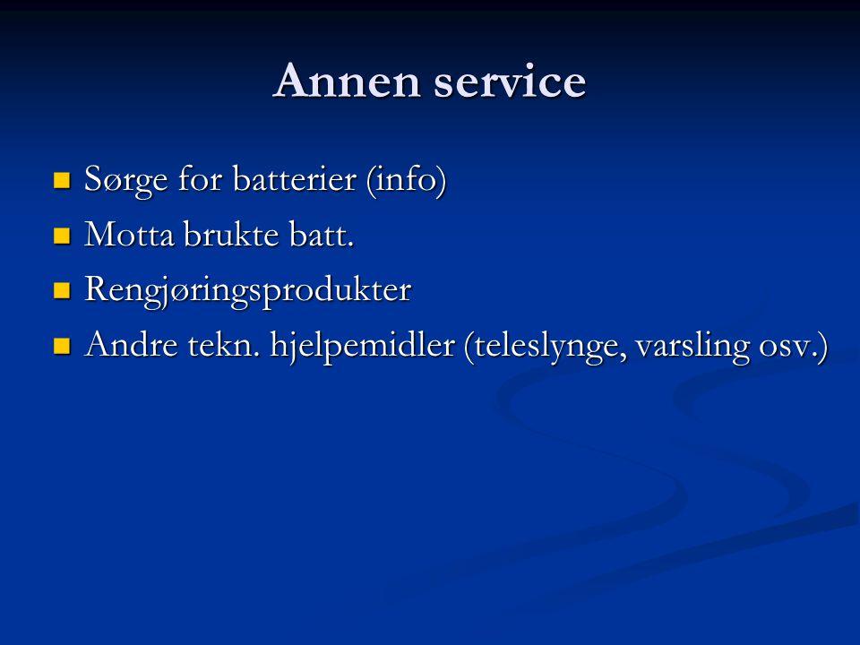 Annen service  Sørge for batterier (info)  Motta brukte batt.