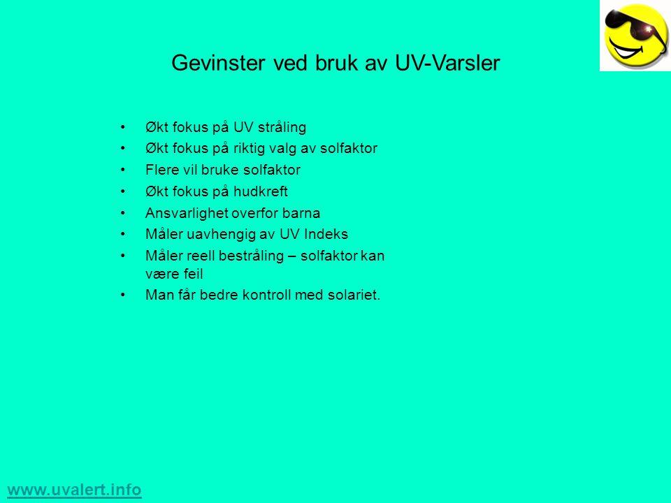 www.uvalert.info Hva sier myndighetene .•Statens strålevern –Ny strålevern lov 2004.