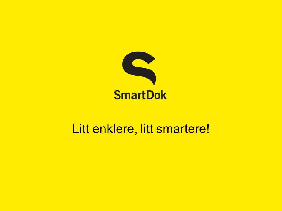 Litt enklere, litt smartere!