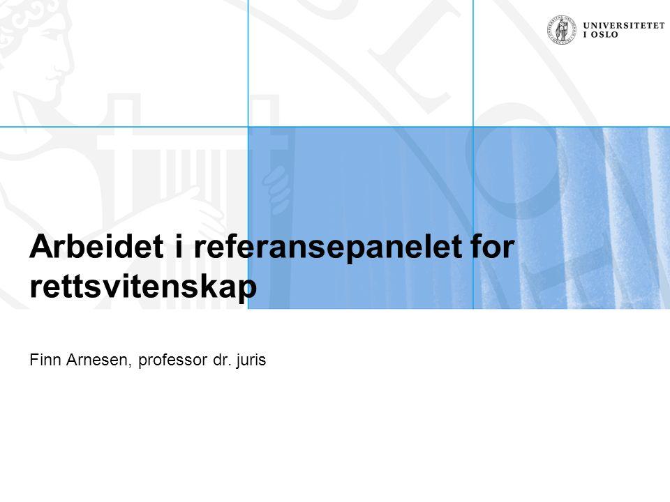 Arbeidet i referansepanelet for rettsvitenskap Finn Arnesen, professor dr. juris