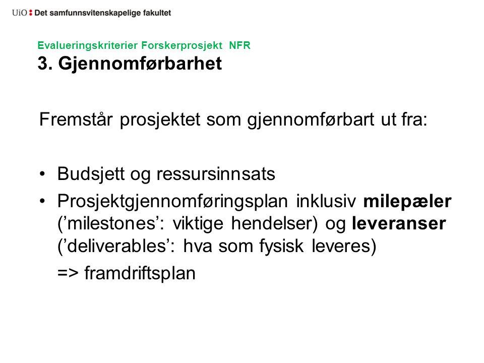 Evalueringskriterier Forskerprosjekt NFR 4.Nasjonalt og 5.