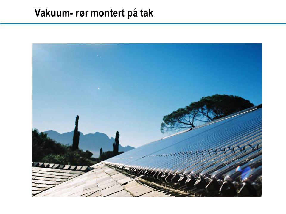 www.dahl.no Vakuum- rør montert på tak