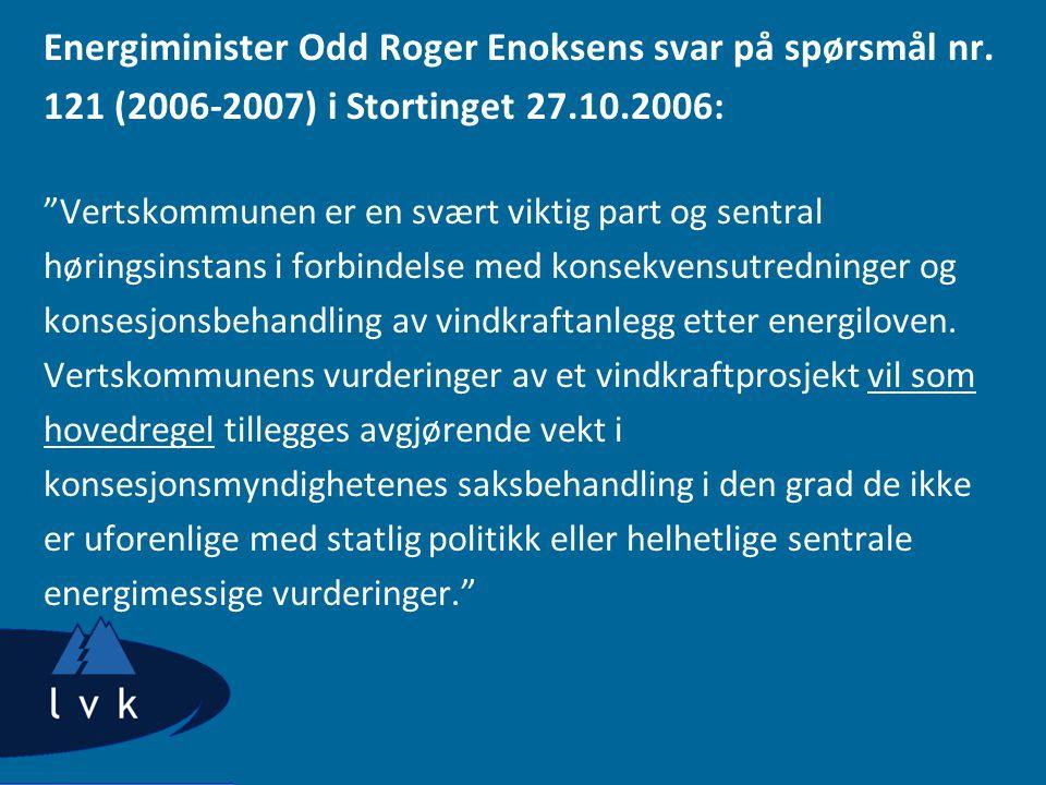 Energiminister Odd Roger Enoksens svar på spørsmål nr.