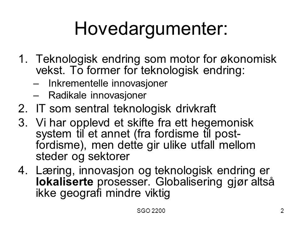 SGO 22003 Teknologisk utvikling og innovasjoner •Robert Solow (1956, 1957) argumenterte for at nasjonal økonomisk vekst kunne tilskrives teknisk endring •Men: Solow anså at ny teknologi ble gjort kostnadsfritt tilgjengelig for alle aktører samtidig.