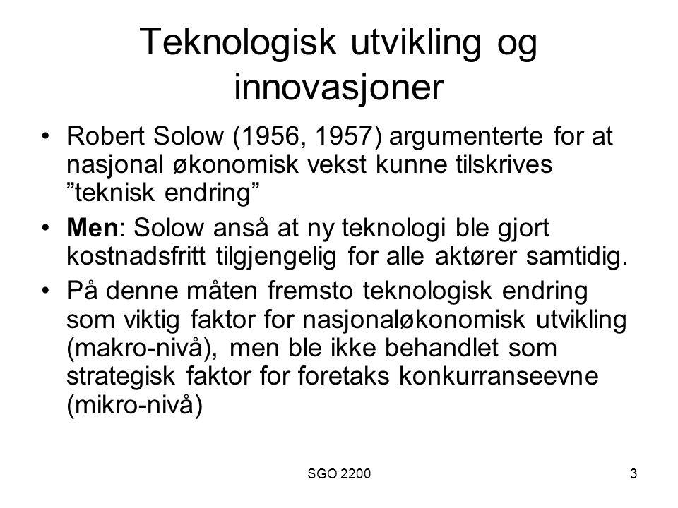 """SGO 22003 Teknologisk utvikling og innovasjoner •Robert Solow (1956, 1957) argumenterte for at nasjonal økonomisk vekst kunne tilskrives """"teknisk endr"""